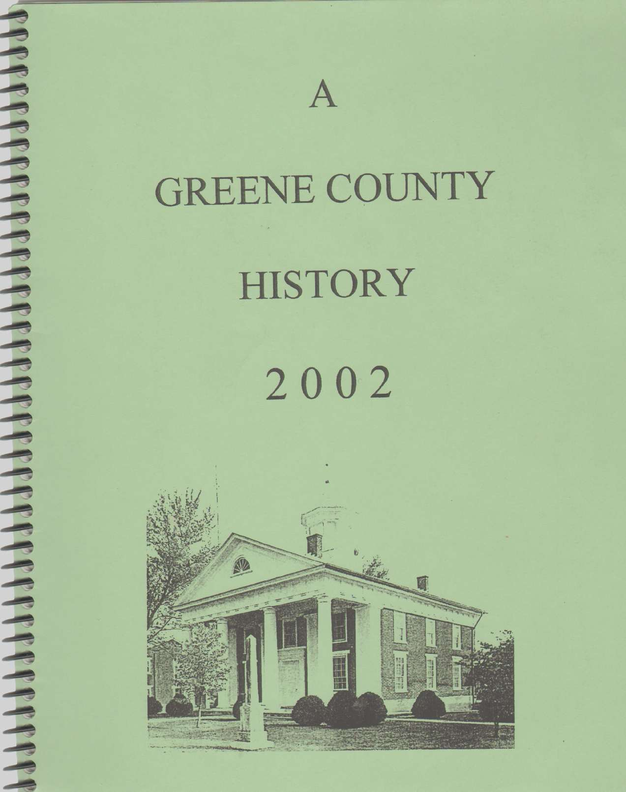 Image for GREENE COUNTY HISTORY 2002