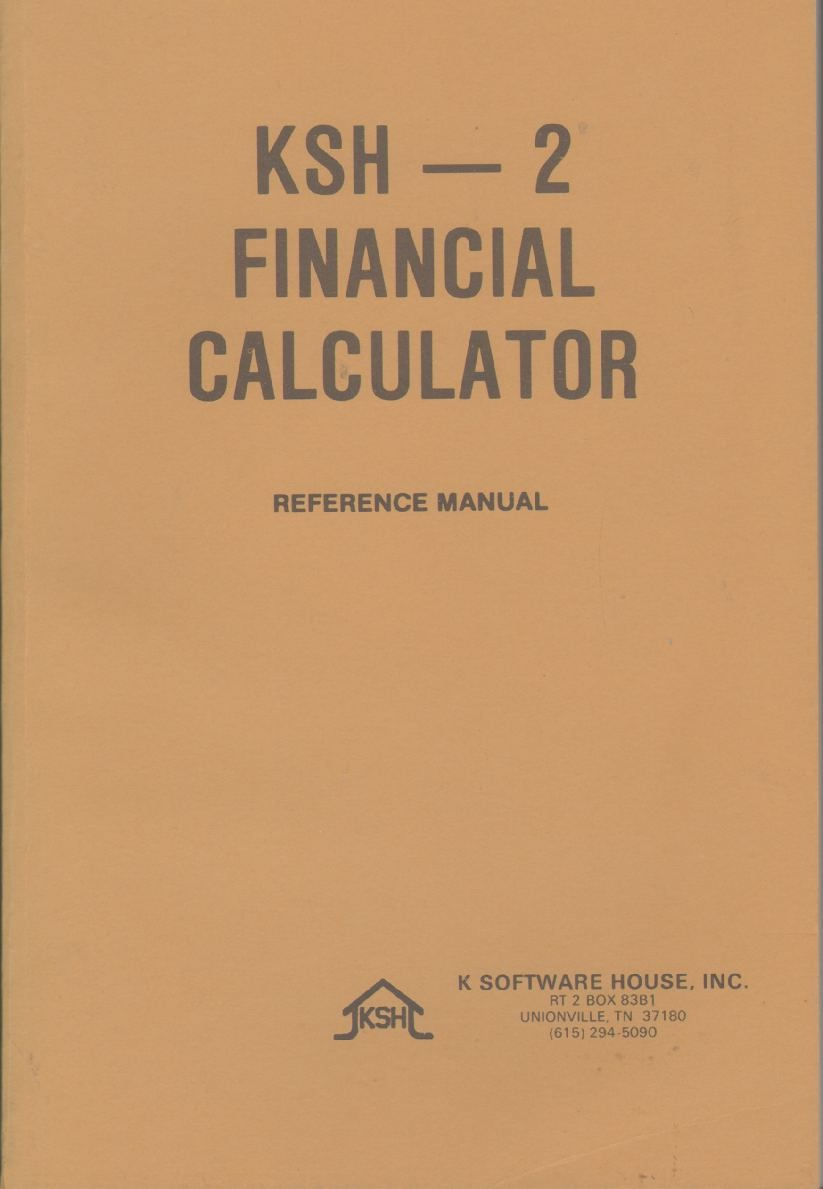 Image for KSH - 2 FINANCIAL CALCULATOR Reference Manual