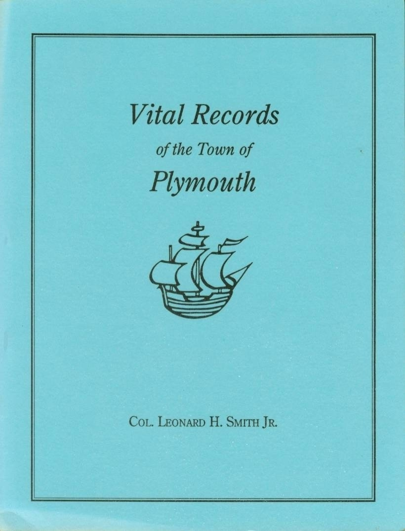 Image for VITAL RECORDS OF THE TOWN OF PLYMOUTH An Authorized Facsimile Reproduction of Records Published Serially, 1901-1935, in the Mayflower Descendant. with an Added Index of Persons