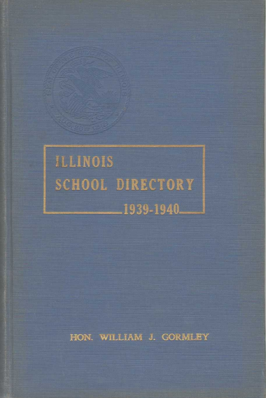 Image for ILLINOIS SCHOOL DIRECTORY 1939-1940 Illinois Teachers for Illinois Schools Circular 310