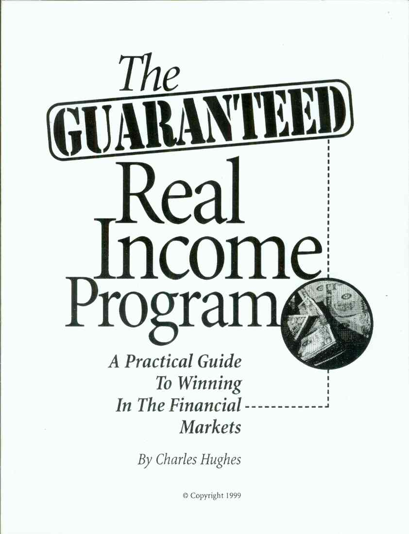 Image for AN INTRODUCTION TO THE GUARANTEED REAL INCOME PROGRAM A Practical Guide to Winning in the Financial Markets