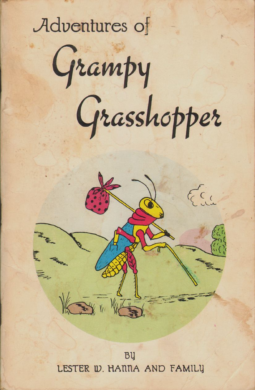 Image for ADVENTURES OF GRUMPY GRASSHOPPER BOOK II