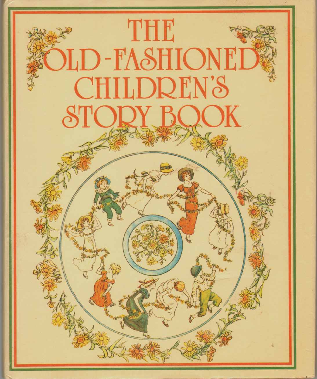 Image for THE OLD-FASHIONED CHILDREN'S STORYBOOK