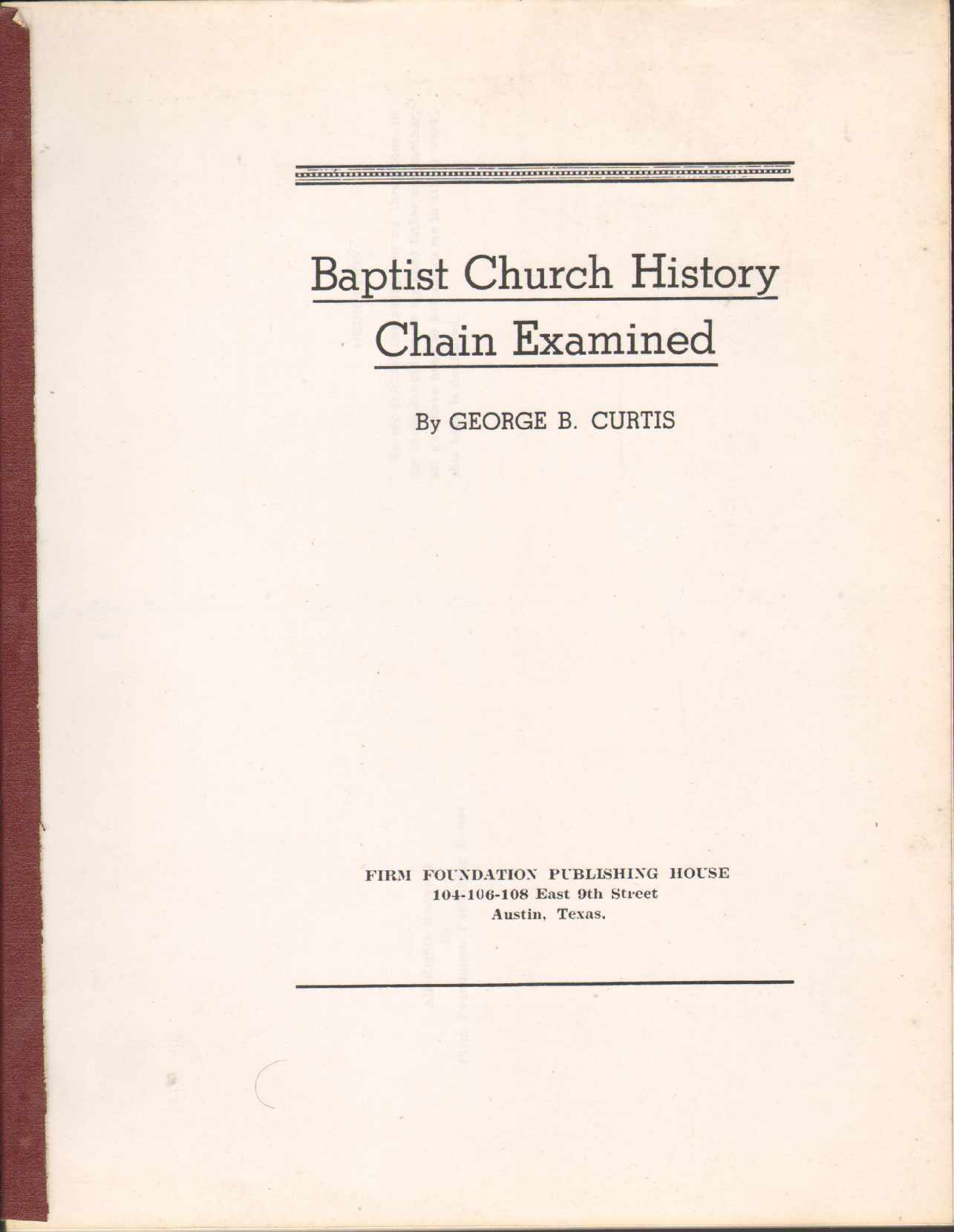 Image for BAPTIST CHURCH HISTORY CHAIN EXAMINED