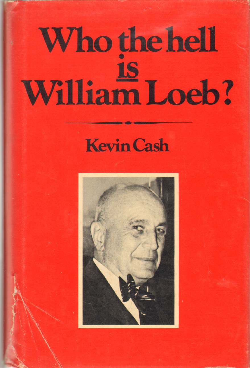 Image for WHO THE HELL IS WILLIAM LOEB?