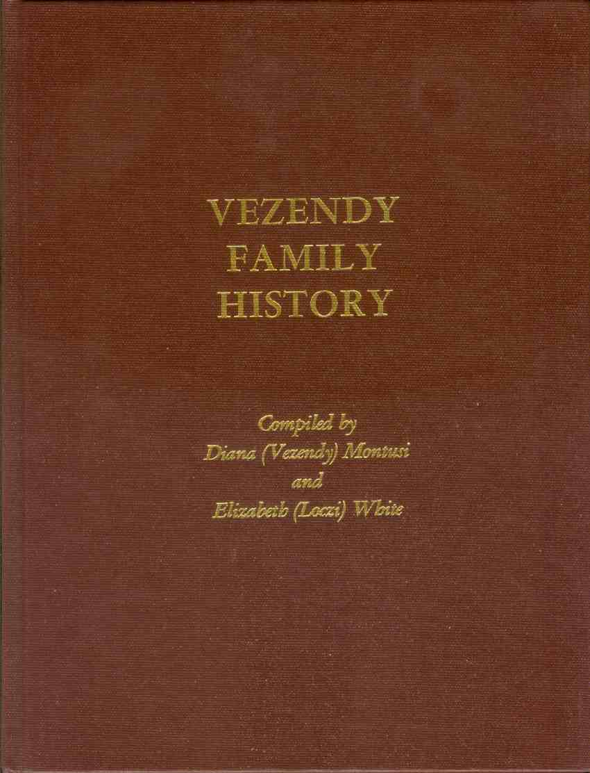 Image for THE VEZENDY FAMILY HISTORY BOOK