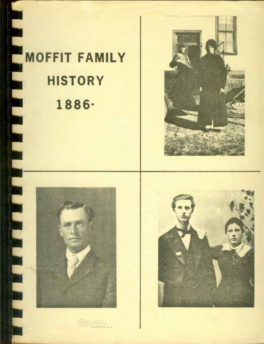 Image for MOFFITT FAMILY HISTORY 1886-