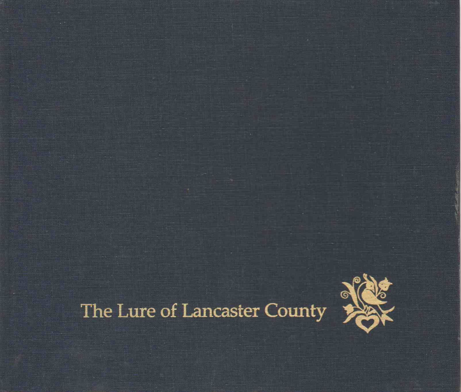 Image for THE LURE OF LANCASTER COUNTY