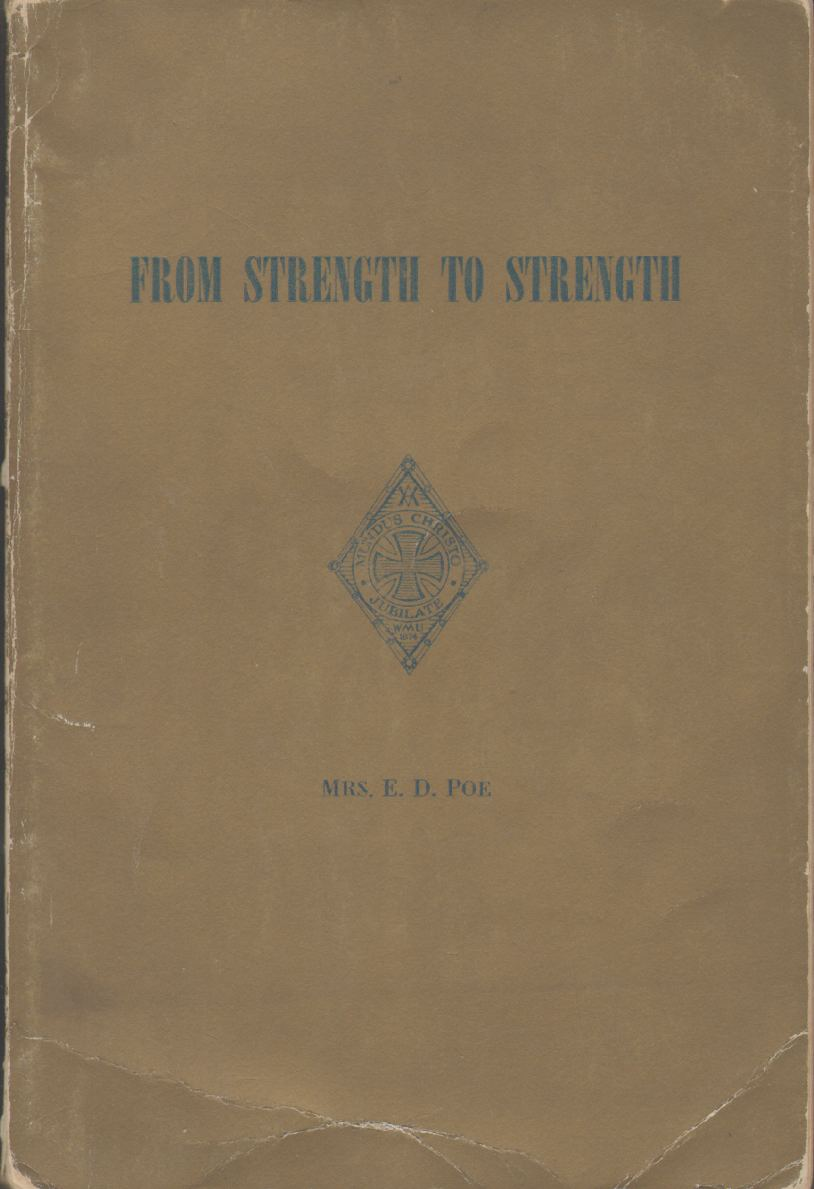 Image for FROM STRENGTH TO STRENGTH History of the Woman's Missionary Union of Virginia, 1874-1949