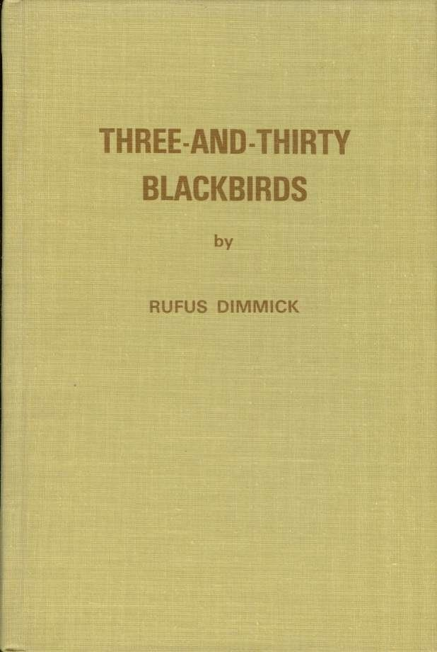 Image for THREE-AND-THIRTY BLACKBIRDS An Autobiography of Sorts