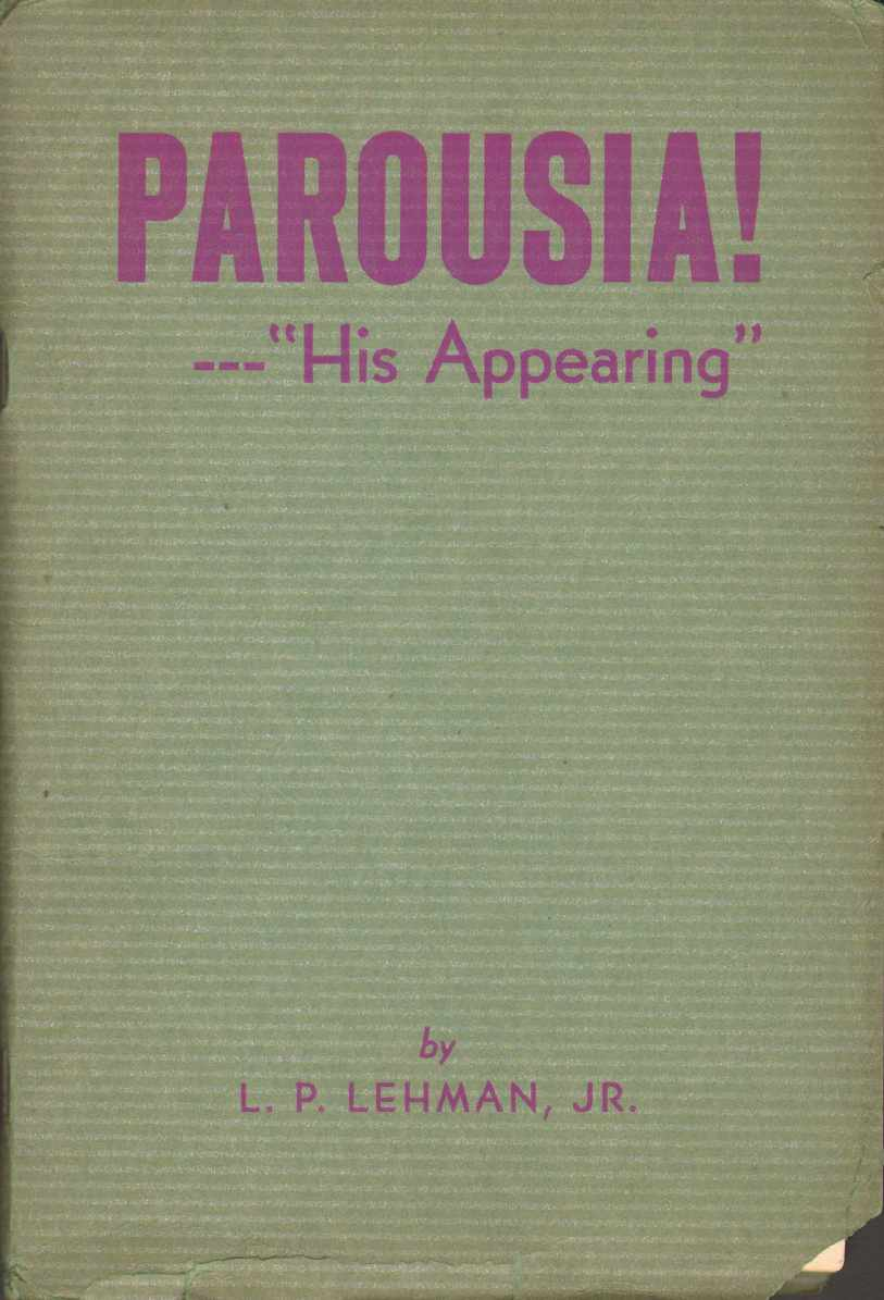 "Image for PAROUSIA! --""HIS APPEARING"""