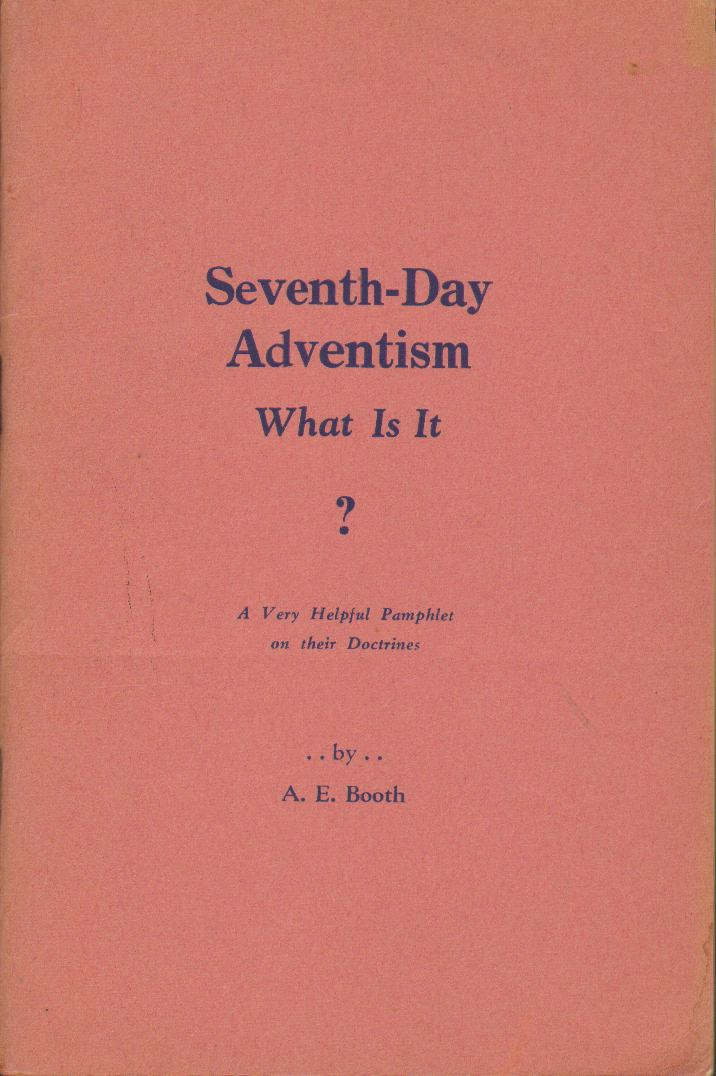 Image for SEVENTH DAY ADVENTISM:  What is It? A Dialogue