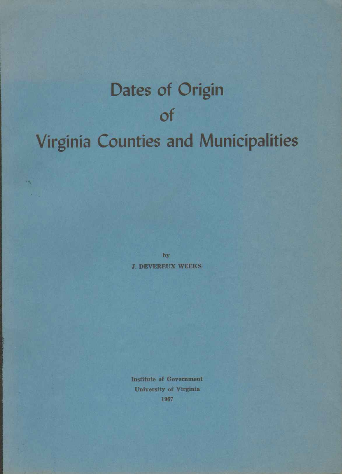 Image for DATES OF ORIGIN OF VIRGINIA COUNTIES AND MUNICIPALITIES,