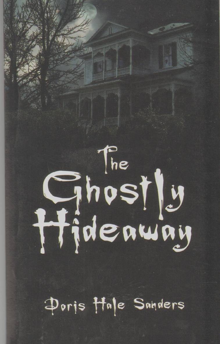 Image for THE GHOSTLY HIDEAWAY
