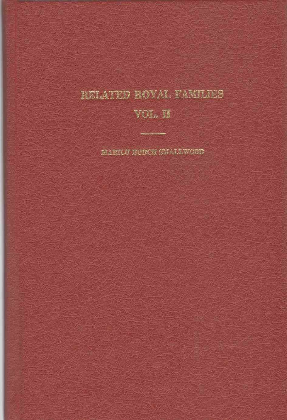 Image for RELATED ROYAL FAMILIES Volume II with an Addenda of People - Places - Things