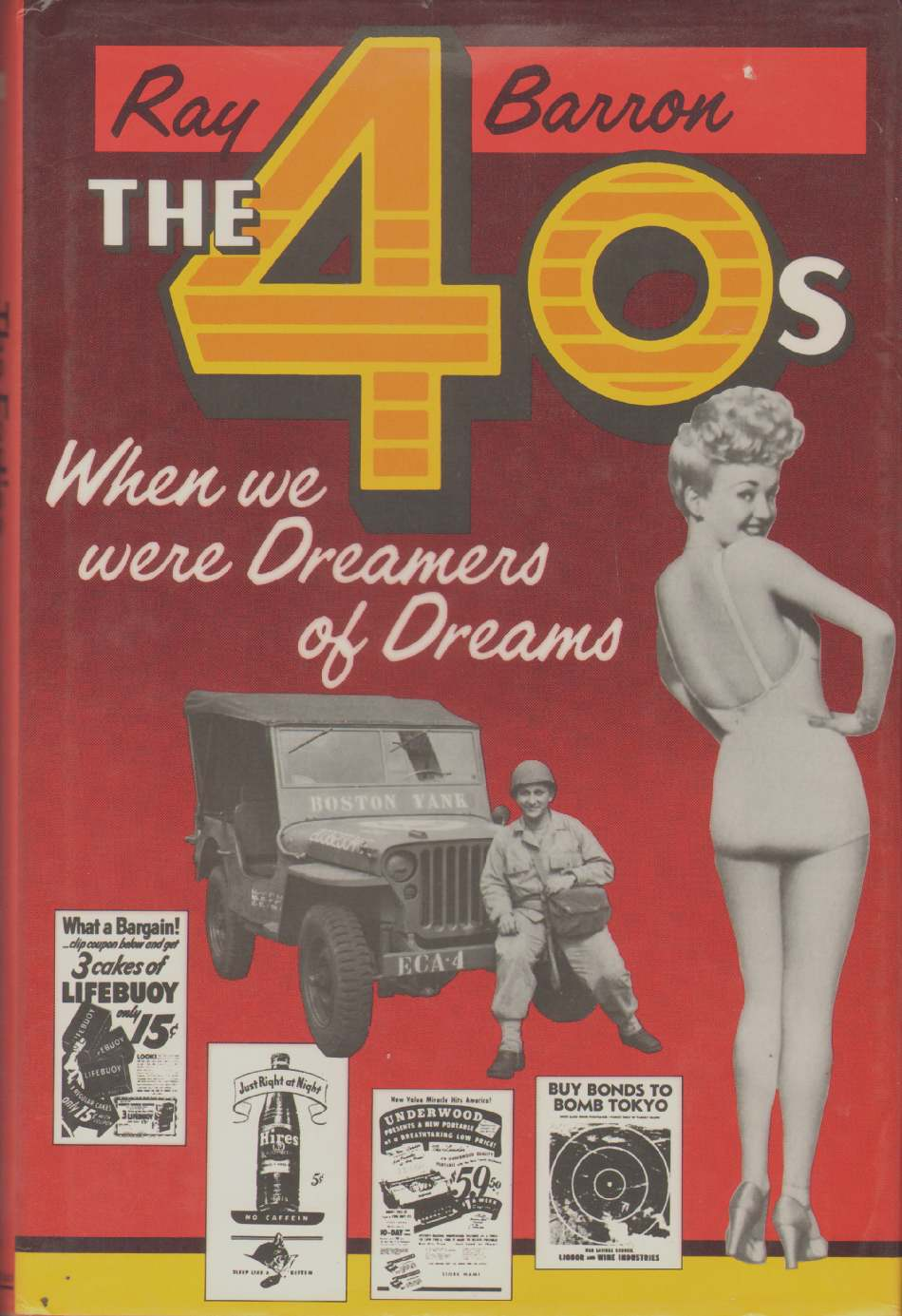 Image for THE 40S When We Were Dreamers of Dreams