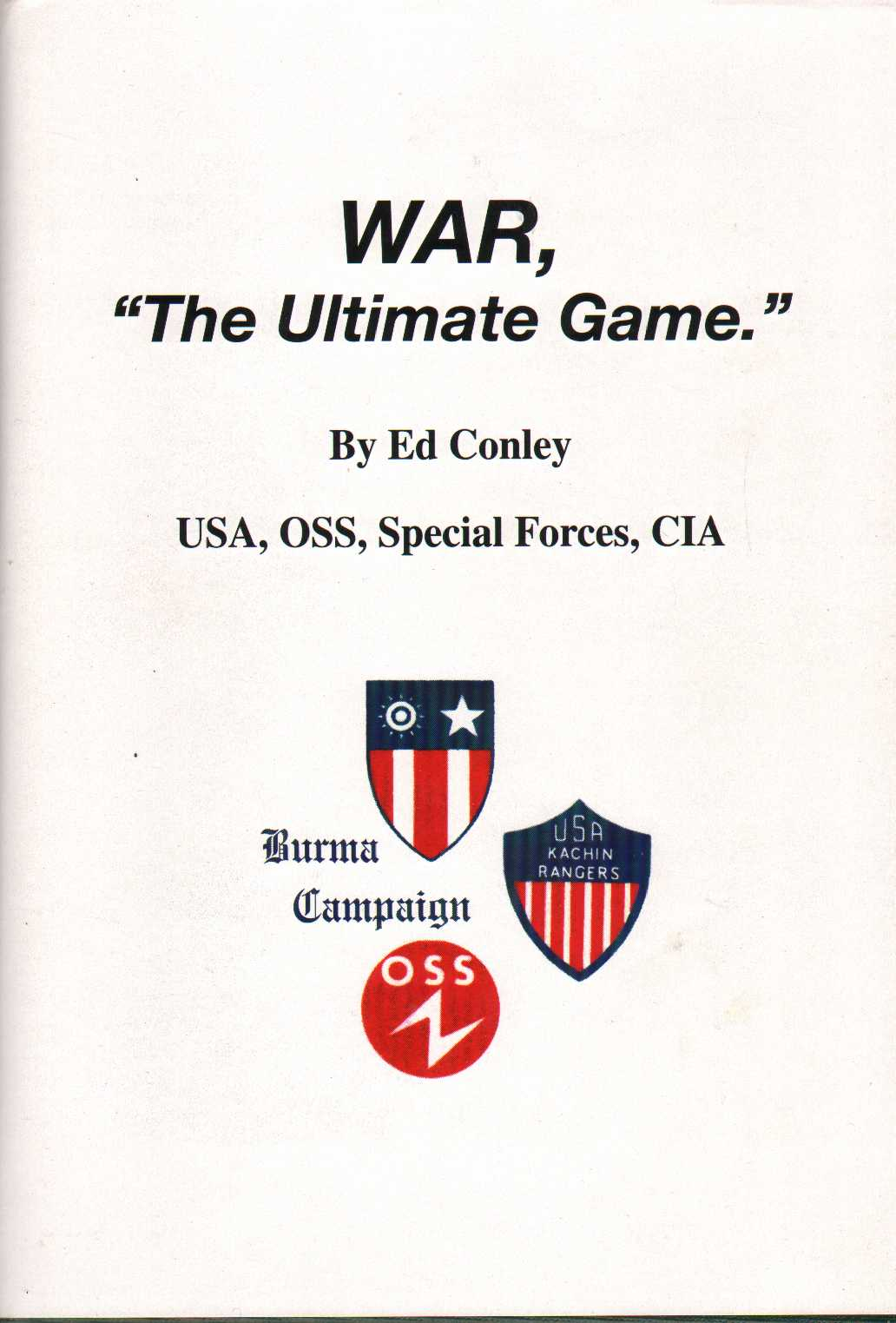 "Image for WAR, ""The Ultimate Game."" Burma Campaign"