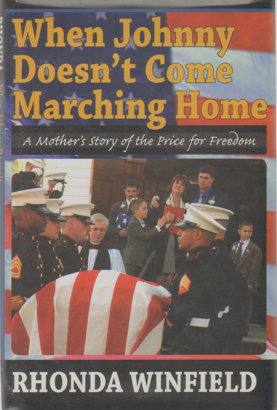 Image for WHEN JOHNNY DOESN'T COME MARCHING HOME A Mothers Story of the Price for Freedom