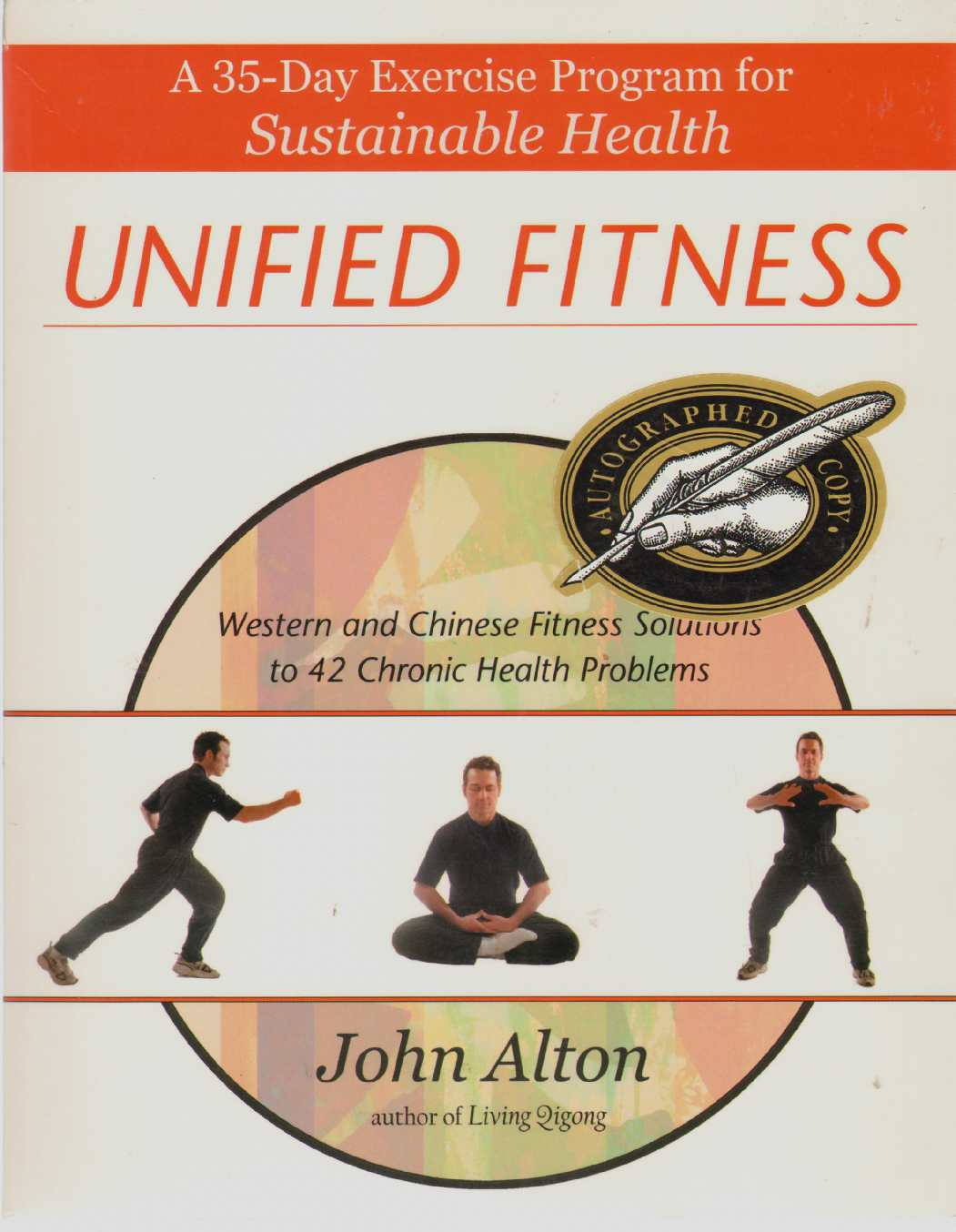 Image for UNIFIED FITNESS A 35-Day Exercise Program for Sustainable Health: Western and Chinese Fitness Solutions to Chronic Health Problems