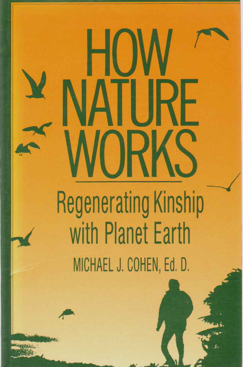 Image for HOW NATURE WORKS Regenerating Kinship with Planet Earth