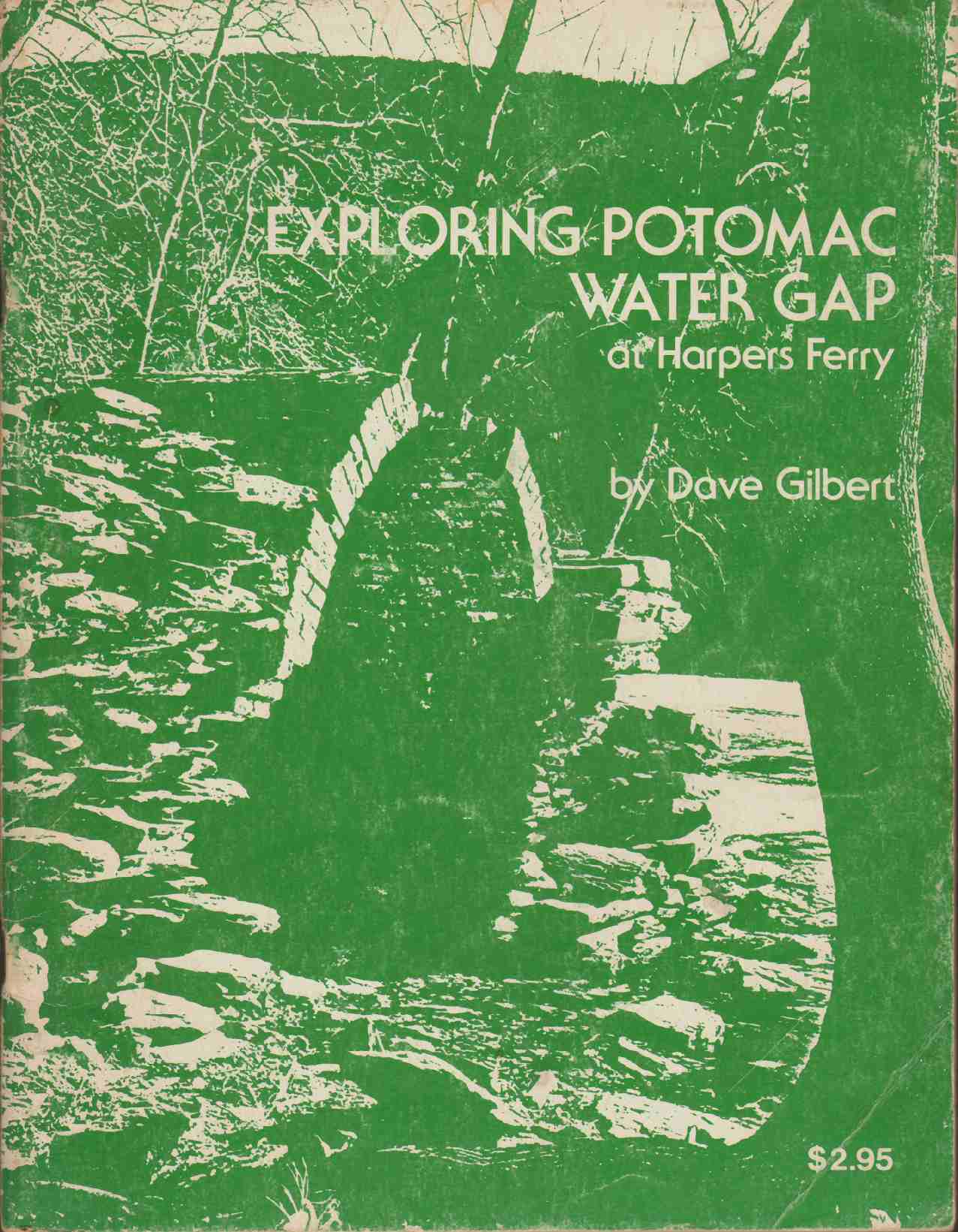 Image for EXPLORING POTOMAC WATER GAP An Outdoor Guide to History and Nature in and around Harpers Ferry