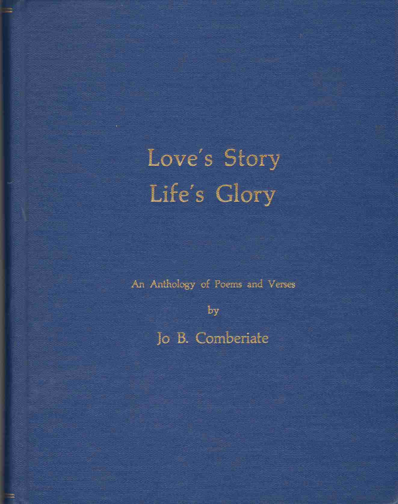 Image for LOVE'S STORY LIFE'S GLORY An Anthology of Poems and Verses