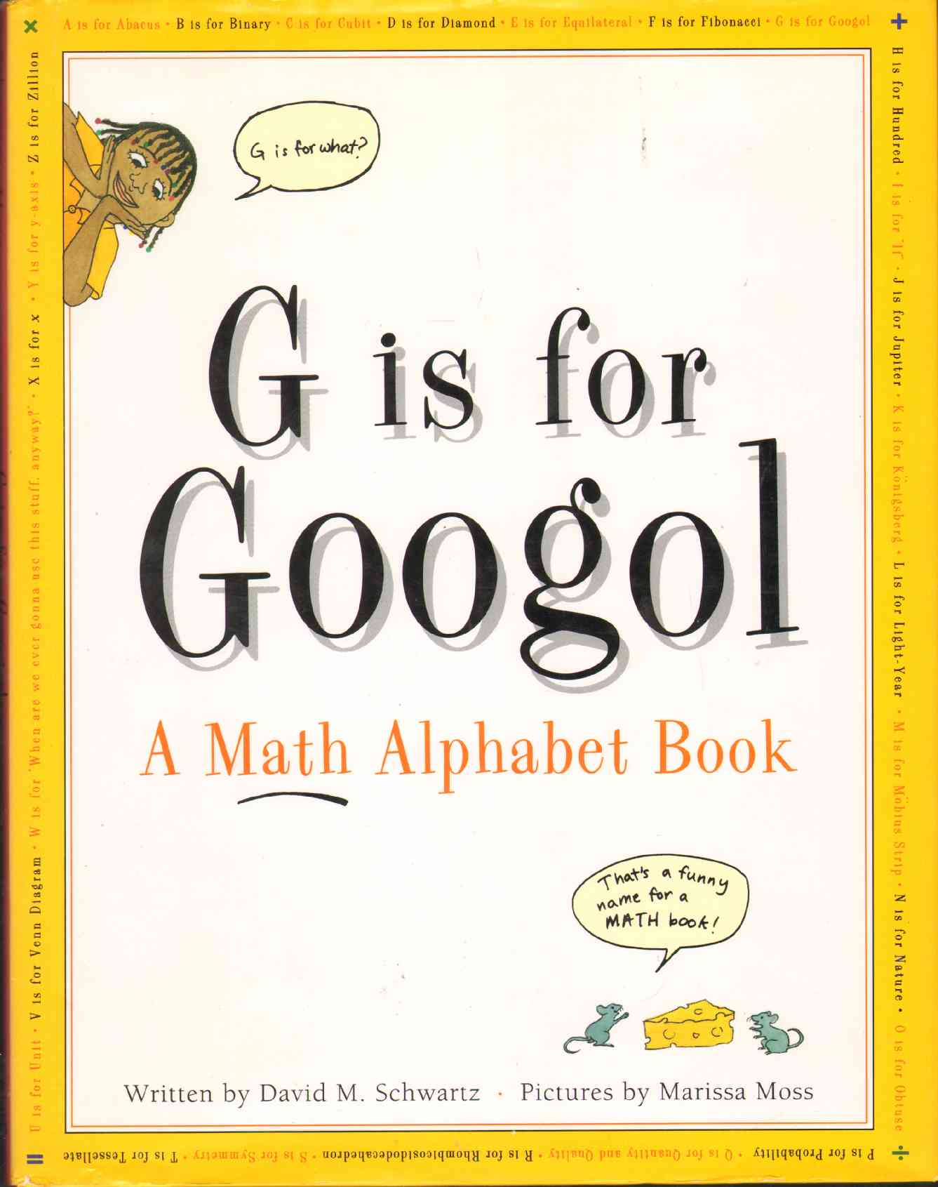 Image for G IS FOR GOOGOL A Math Alphabet Book