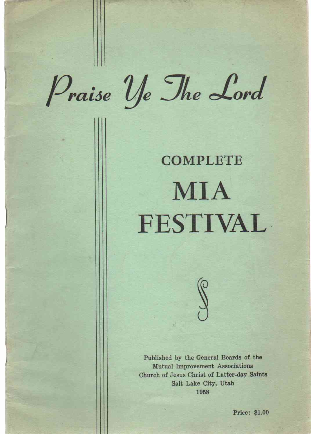 Image for PRAISE YE THE LORD Complete Mia Festival Music, Speech, Drama, Dance