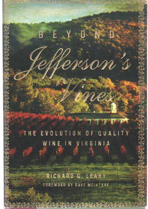 Image for BEYOND JEFFERSON'S VINES The Evolution of Quality Wine in Virginia